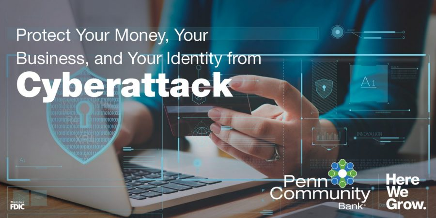 Protect Your Money, Your Business, and Your Identity from Cyberattack