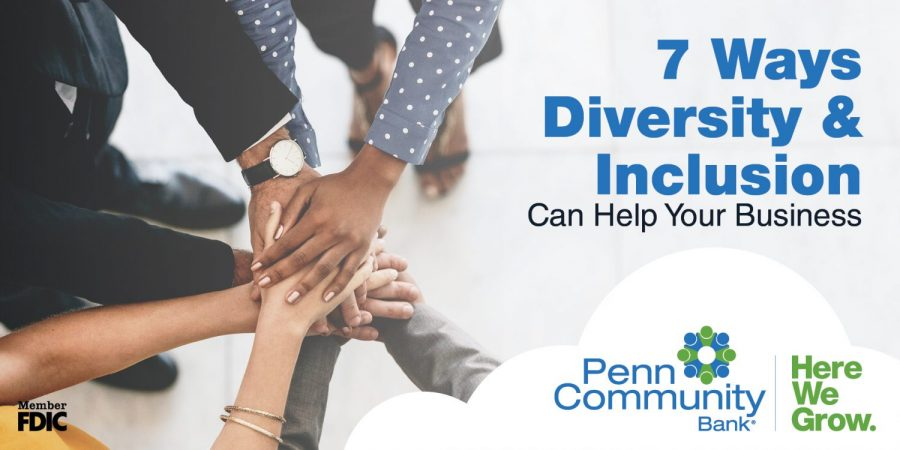 Seven Ways Diversity and Inclusion Can Help Your Business